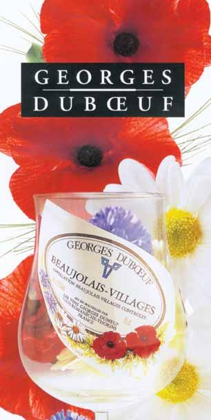 2003 Georges DubŒuf BEAUJOLAIS Bottled Sun -The Wine Advocate GEORGES DUBŒUF Georges Dubœuf, who has vast experience, unequivocally says 2003 is the greatest vintage for Beaujolais in my lifetime,