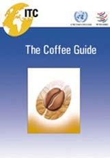 Market Transparency Coffee: An Exporter s Guide