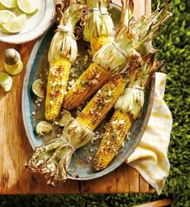 9 PERFECT GRILLED CORN Fresh grilled corn is a summer staple, and we ve devised three unique and delicious ways to top it. Yield: Makes 6 servings 6 ears fresh corn Kitchen string TOPPINGS (BELOW) 1.