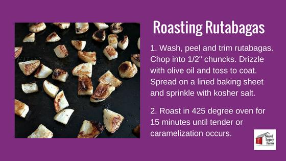 4 Ways to Eat Rutabaga 1. Roasted Like all root vegetables, rutabagas really shine when they are roasted. Toss with olive oil, garlic, or ginger, your favorite spices, and you re in for a treat!