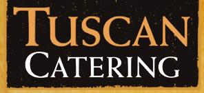 Experience from Tuscan Catering