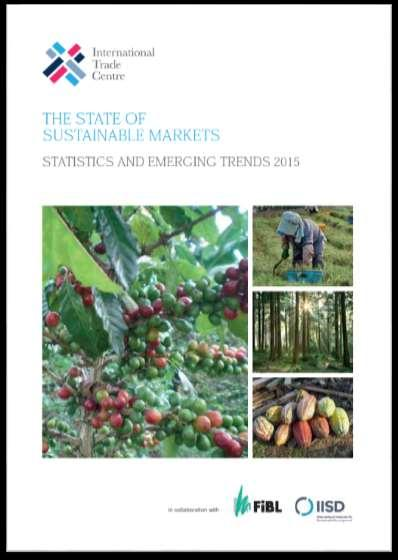 The State of Sustainable Markets Statistics and Emerging Trends 2015 Julia