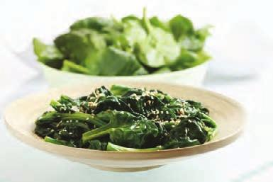 Sauteed Spinach with Sesame and Garlic week 2 day 6 LUNCH E2 1 5 minutes 10 minutes 3.2 3.2 8 8 2.1 2.