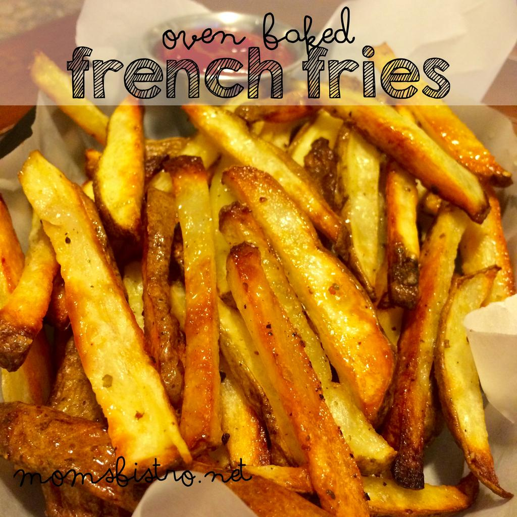 Oven Baked French Fries 2 lbs potatoes 1/2 cup olive oil 2 tbsp salt 1 tbsp black pepper Preheat oven to 450 degrees. Wash potatoes, and cut into french fries.