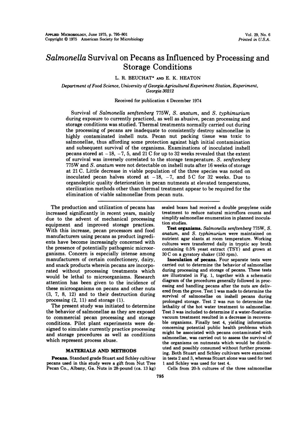 APPun MICROBIOLOGY, June 1975, p. 795-801 Copyright i 1975 American Society for Microbiology Vol. 29, No. 6 Printed in U.S.A. Salmonella Survival on Pecans as Influenced by Processing and Storage Conditions L.