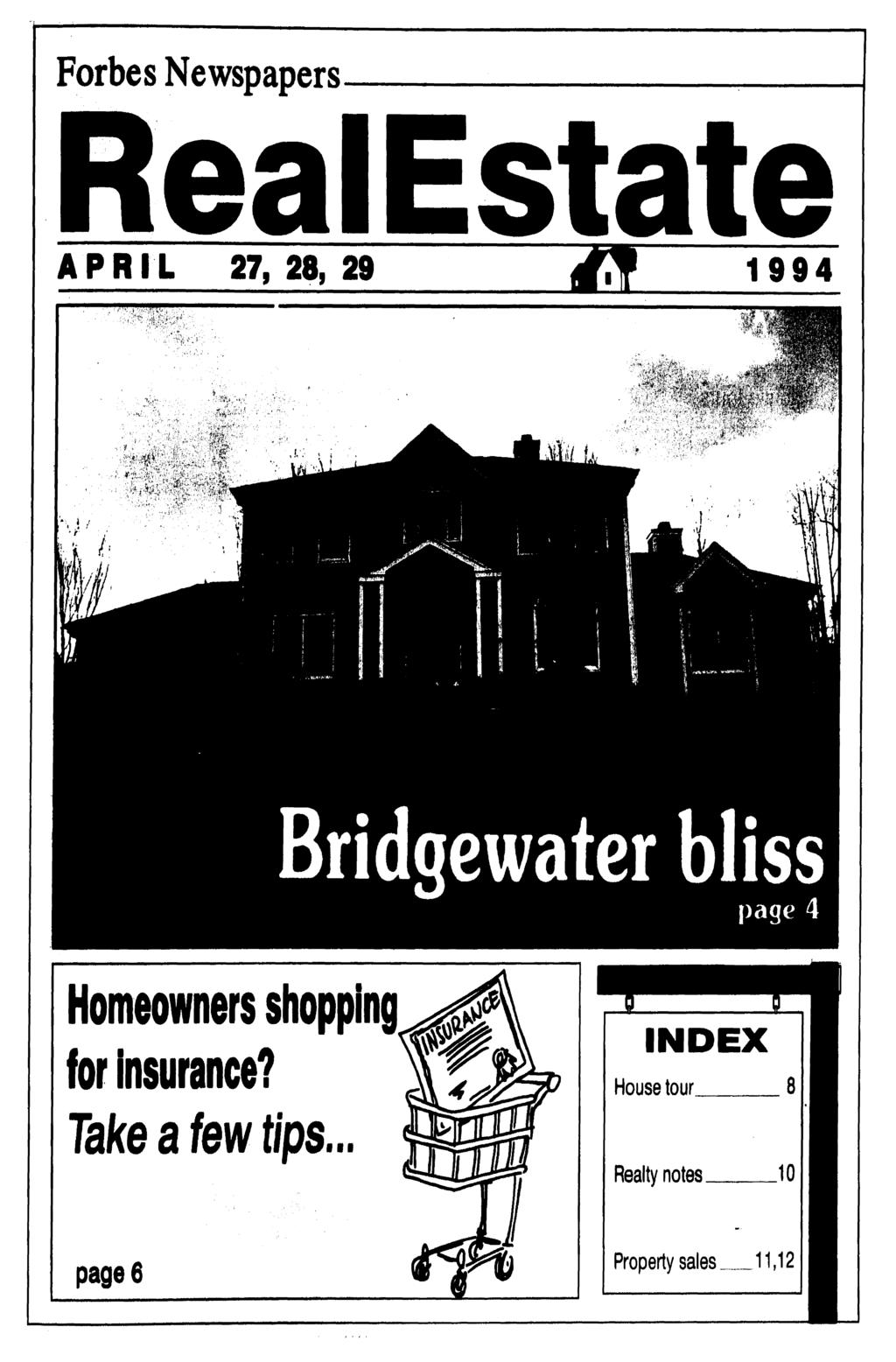 Forbes Newspapers APRIL 27, 28, 29 1994 Homeowners shopping for