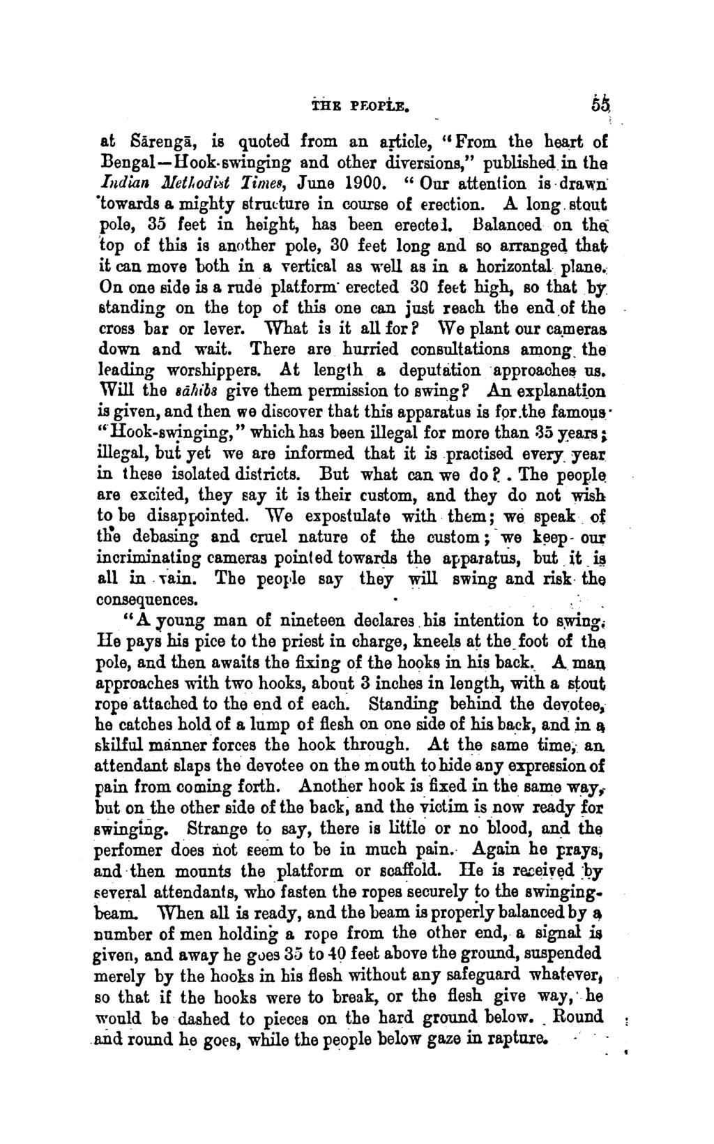 "THE l'f.ol'le. at Sarenga, is quoted from an aj""f;icle, "" From the heart of Bengal-Hook-swinging and other diversions,"" published in the Iitdian Jlet!.odi.st Times, June 1900."