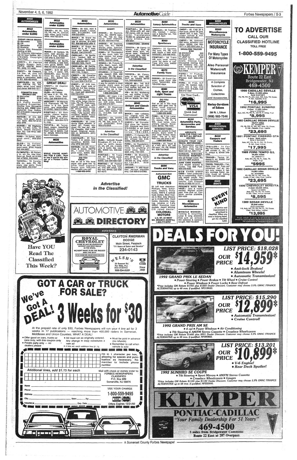 » November 4, 5, 6,1992 m AUTOMOBILES 8010 Automobiles under$1000 CHEAP! FBI/US SEIZED 89 Mercedes $200 $6VW S50 87 Mercedes $100 65 Mustang $50 Choose from thousands starting at S25.