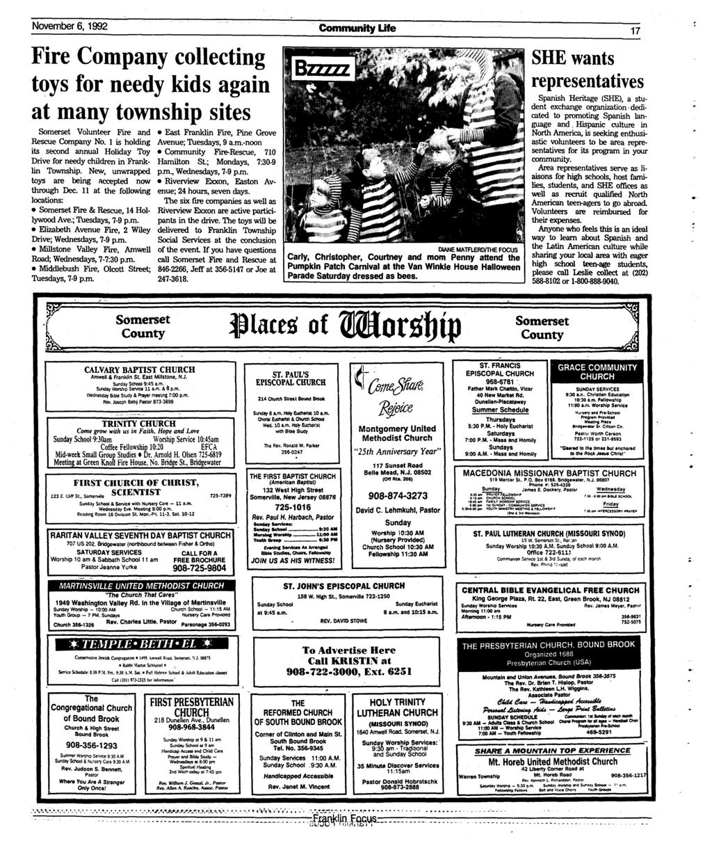 November 6,1992 Community Life 17 Fire Company collecting toys for needy kids again at many township sites Somerset Volunteer Fire and East Franklin Fire, Pine Grove Rescue Company No.