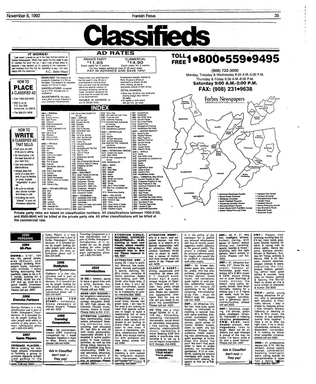 "Novembers, 1992 Franklin Focus 35 Classifieds IT WORKS! ""Last week I placed an ad in the Help Wanted sector; of Forbes Newspapers. When they called me this week to see If I wanted the rerun the»i."