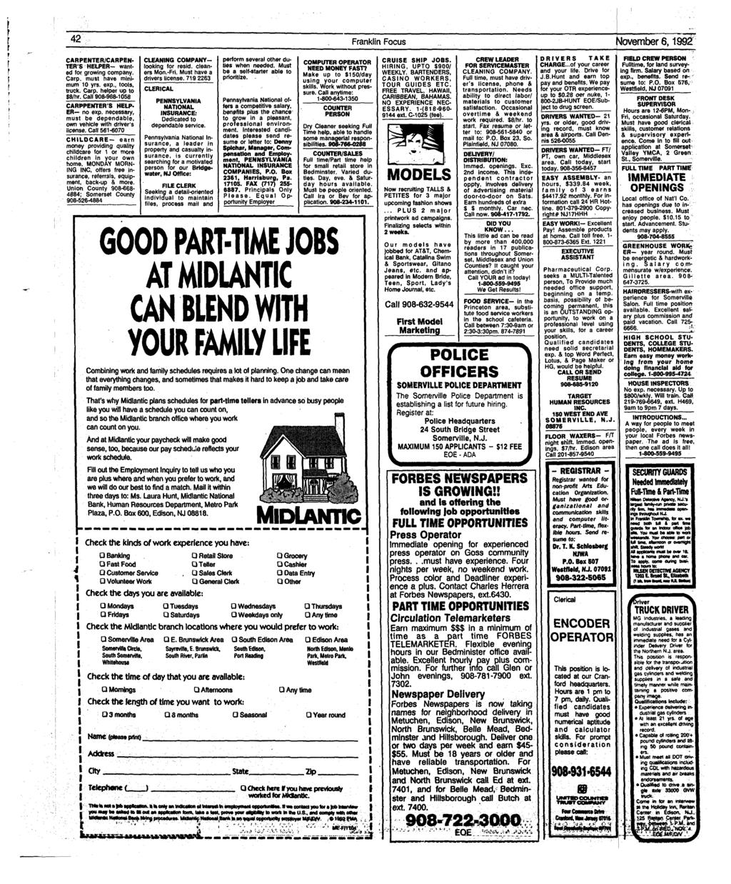 42 Franklin Focus November 6,1992 CARPENTER/CARPEN- TER'S HELPER- wanted for growing company. Carp, must have minimum 10 yrs. exp., tools, truck. Carp, helper up to $8/hr.