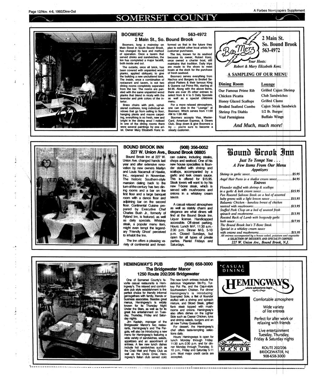 Page 12/Nov. 4-6,1992/Dine-Out SOMERSET COUNTY A Forbes Newsjsapers Supplement BOOMERZ 563-4972 2 Main St., So.