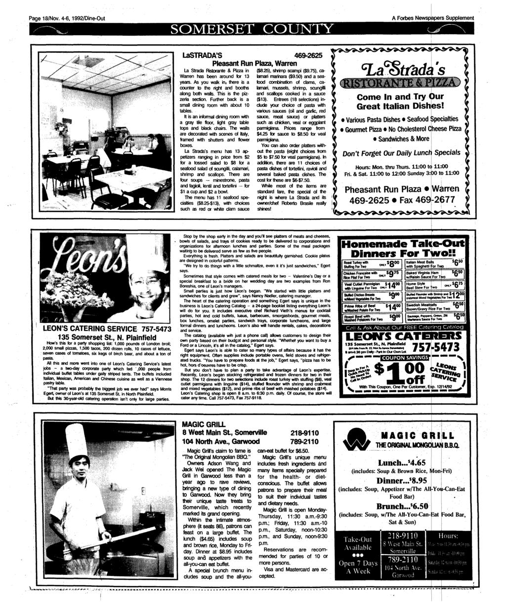 Page 18/Nov. 4-6,1992/Dine-Out SOMERSET COUNTY A Forbes Newspapers Supplement LaSTRADA'S Pleasant Run La Strada Ristorante & Pizza in Warren has been around for 13 years.