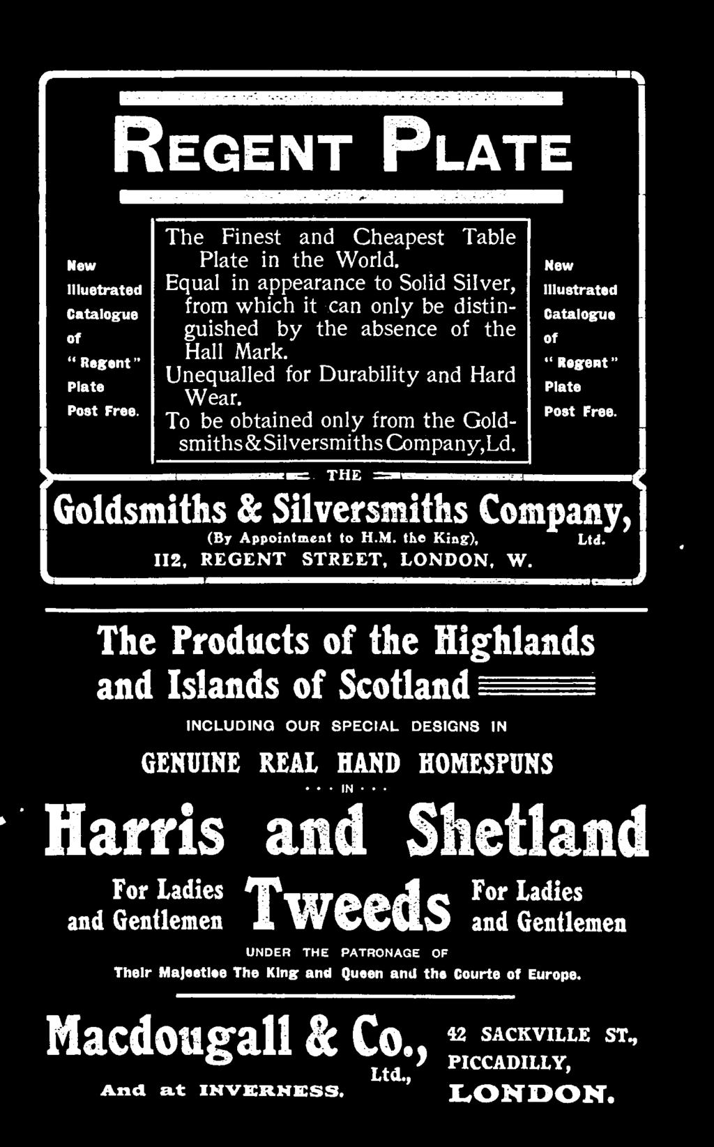 I THE - j Goldsmiths (By & Appointment Silversmiths to H.M. the King), Company, Ltd. 112, REGENT STREET, LONDON, W.
