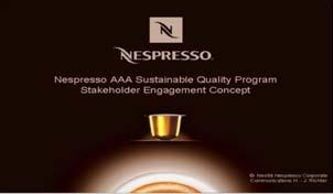 Nespresso Nespresso AAA : to offer a cup of coffee associating sustainable production and supply with the highest possible cup quality 18 PRINCIPLES Why AAA?
