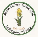 Over the Picket Fence The Mason County Garden Club Quarterly Newsletter (Since 1926-our 87 th year) www.masoncountygardenclub.