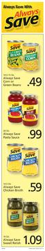 Always Save With. Always Save Pasta Sauce. Always Save Chicken Broth. Always Save Sweet Relish