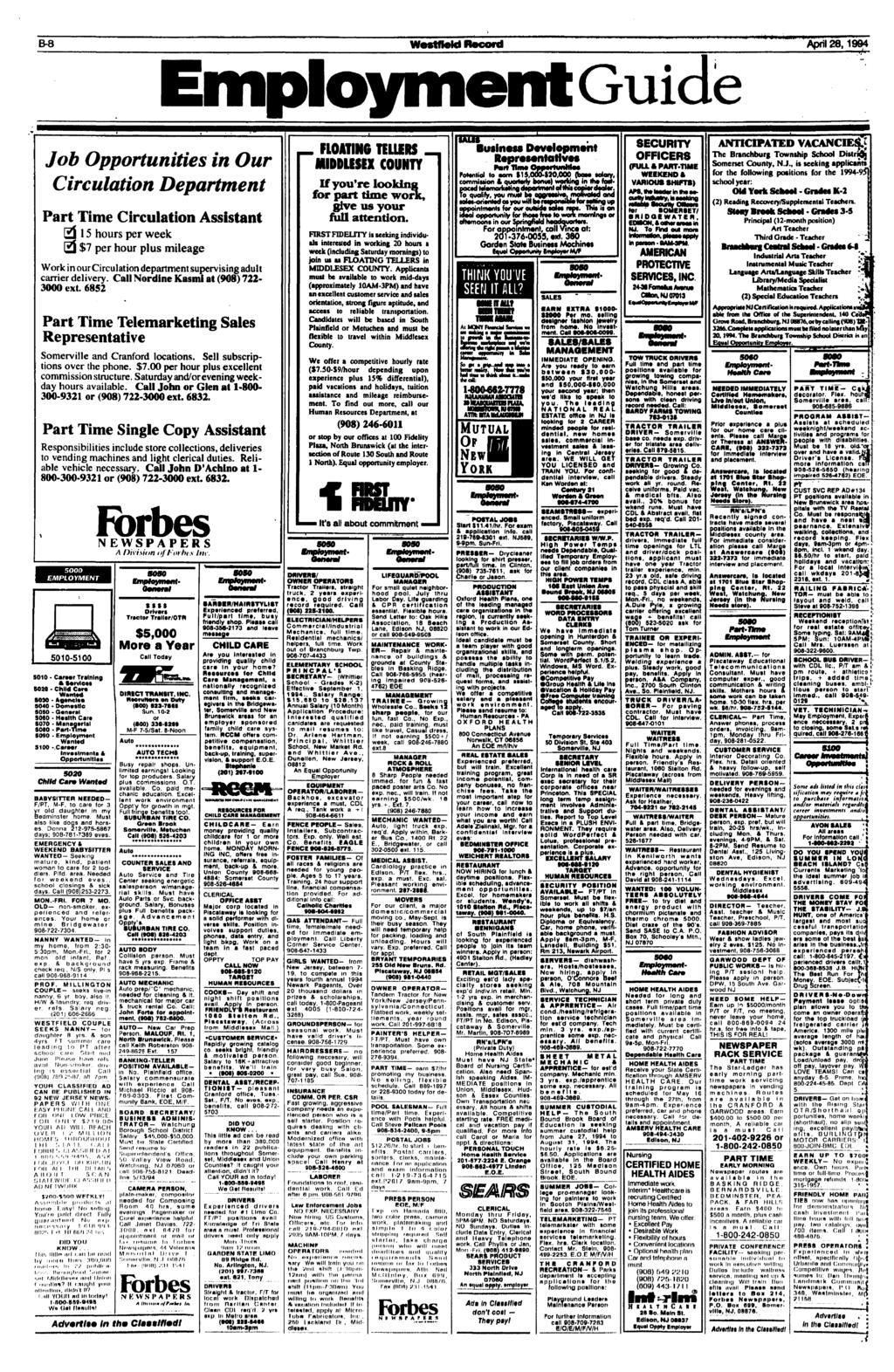 B-8 WestfleM Record April 28,1994 Employment Guide Job Opportunities in Our Circulation Department Part Time Circulation Assistant 2115 hours per week Ej $7 per hour plus mileage Work in our