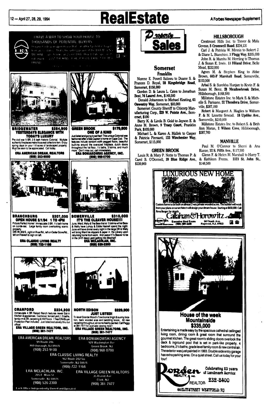 12 - April 27,28,29,1994 RealEstate A Forbes Newspaper Supplement I HAVi A WAY 10 SHOW YOUR HOUSi TO HOUSANDS Of- POft NTIAL UUYf US Ml KINEJ midqiwatir WKI00 YISTMDAYS ILIQAMCI WITH TODAYS LUXURY