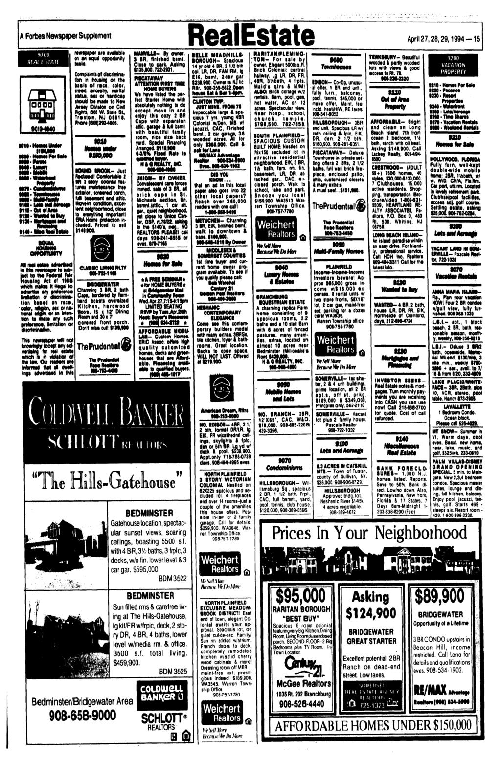 A FortMS Newspaper Supplement RealEstate HN i W t^swsnsj lwt^p»awjw In this newspaper It tubioct to tho Fewera* Paw Housing Act ot 1«S wmoh rflakot H wagw to advertite any onfonnco HnHaMor) or