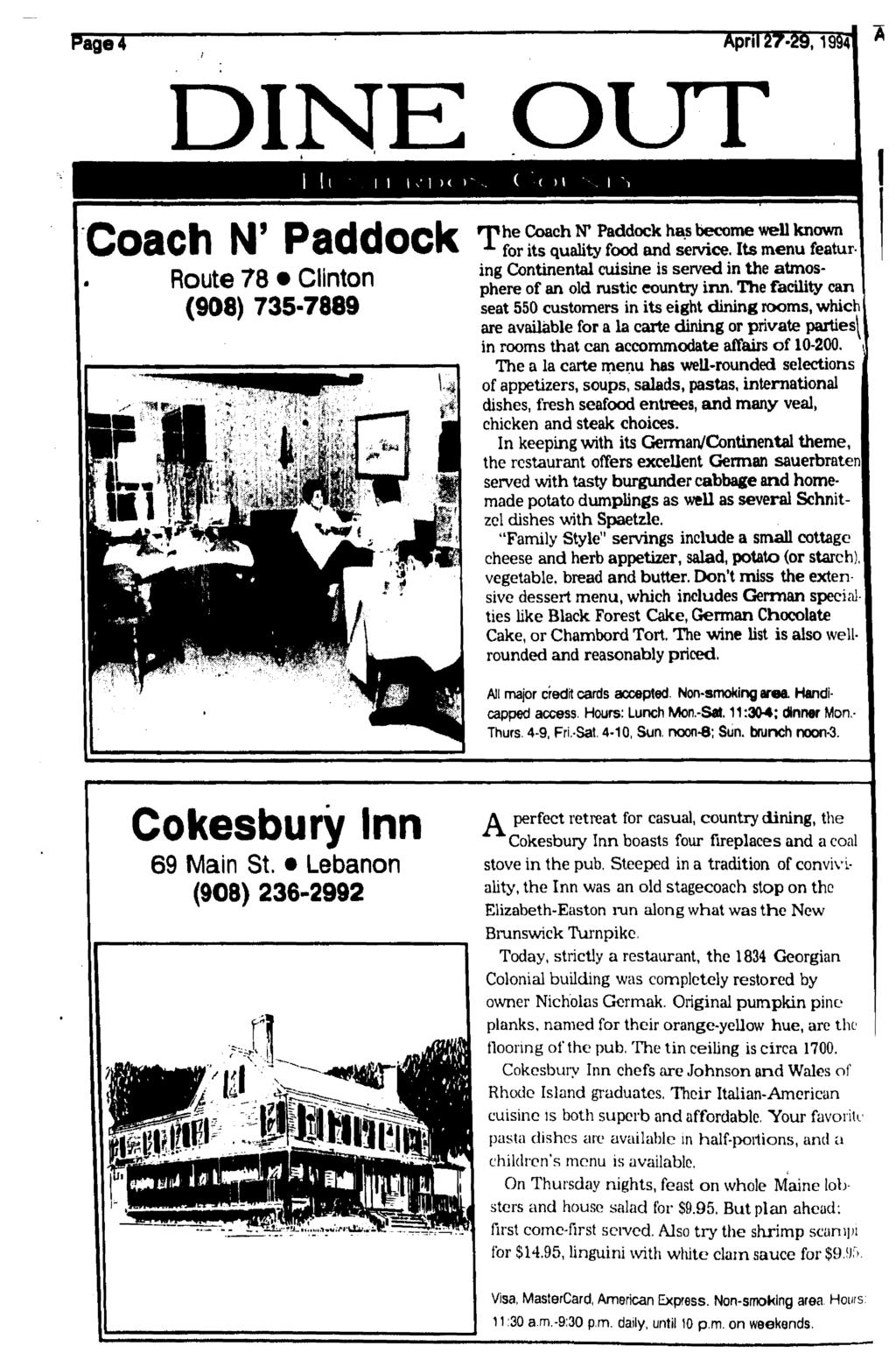 DINE OUT ( ( > Coach N' Paddock Route 78 Clinton (908) 735-7889 Coach N* Paddock has become well known for its quality food and service.
