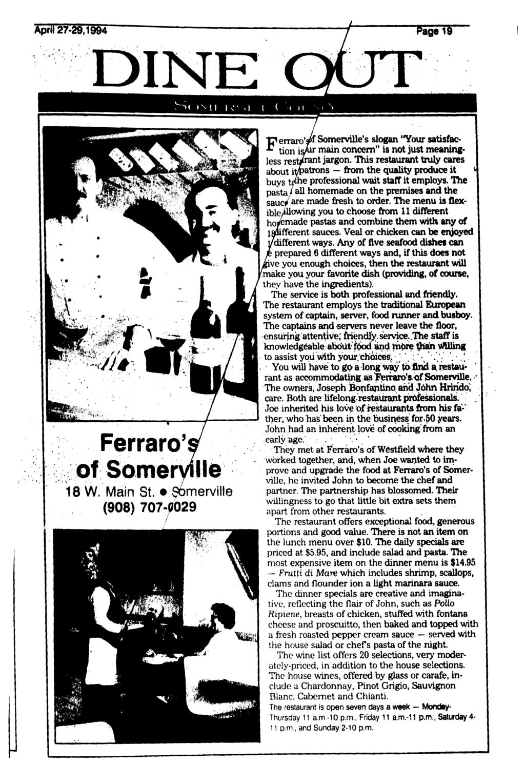 April 27-29,1994 Page 19 >MI \<^\ \ ( < >l I * Ferraro's of Someryille 18 W. Main St.