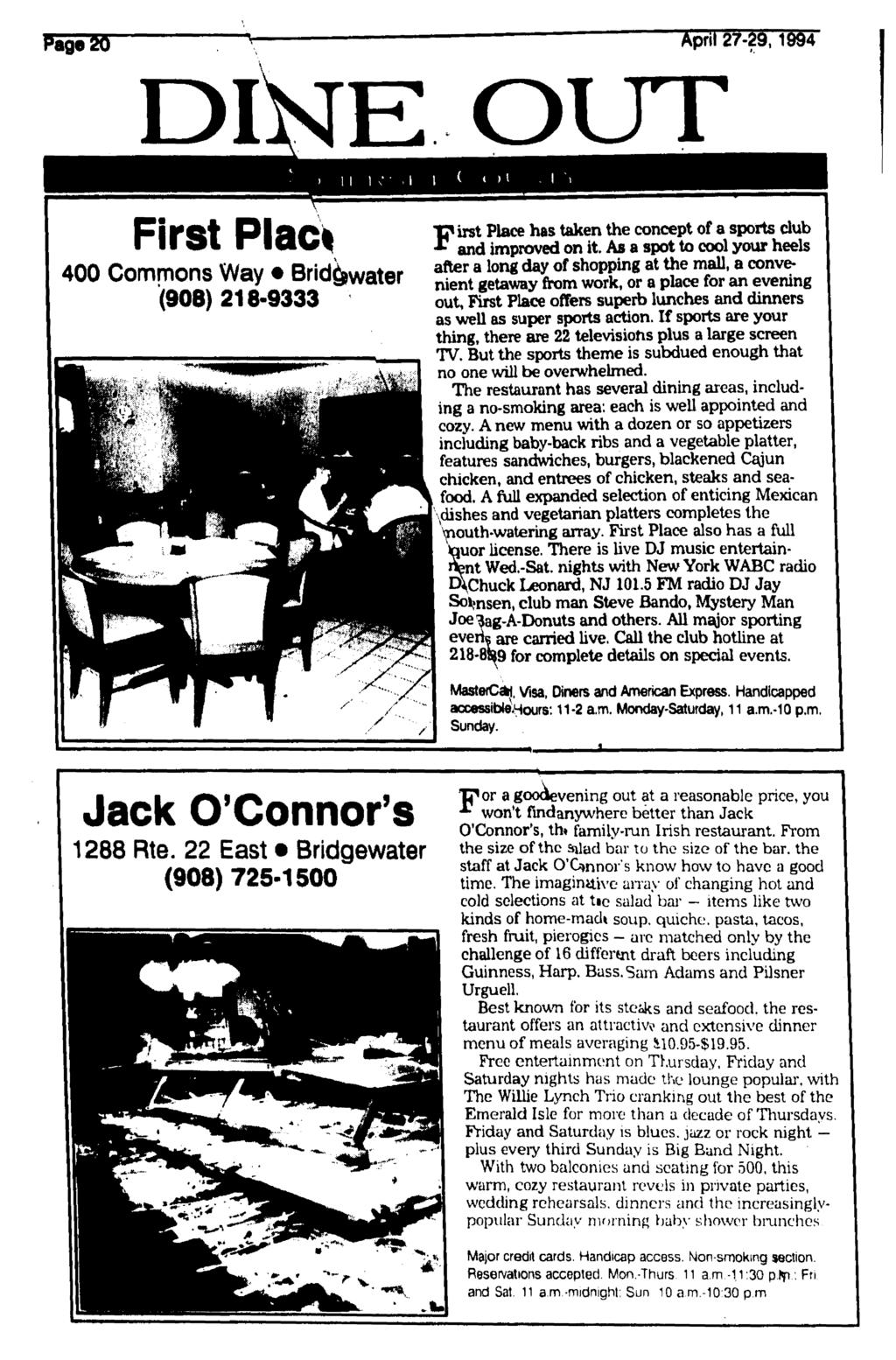 Page 20 April 27-29,1994 i. OUT First Plac* 400 Commons Way Brid&water (908) 218-9333 First Place has taken the concept of a sports dub and improved on it.