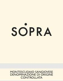 SOPRA SANGIOVESE 2015 Doc Montescudaio (Sangiovese) Tasting notes: this wine is a lively and intense ruby red with garnet red highlights.